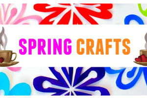 Spring Crafts, Cakes & Coffee